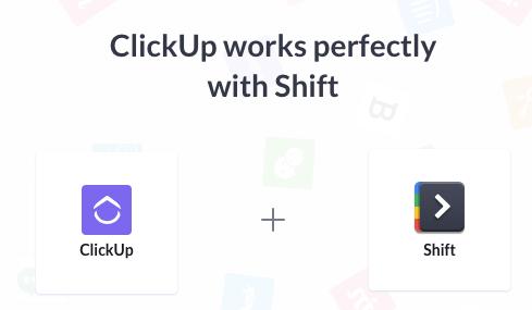 clickup shift