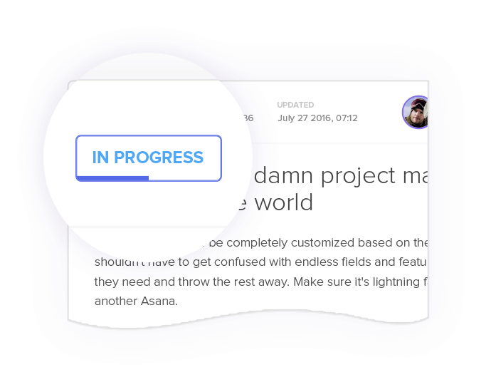 Watch your project progress